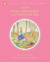 How Little Grey Rabbit got back her Tail