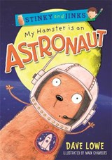 My Hamster is an Astronaut | Dave Lowe |
