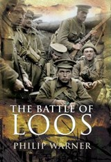 The Battle of Loos | Philip Warner |