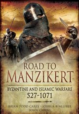Road to Manzikert | Brian Carey |