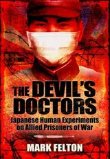 The Devil's Doctors | Mark Felton |