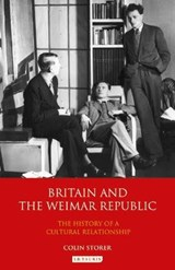 Britain and the Weimar Republic | Colin Storer |