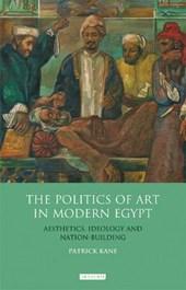 The Politics of Art in Modern Egypt