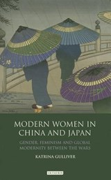 Modern Women in China and Japan | Katrina Gulliver |