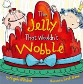 Jelly That Wouldn't Wobble