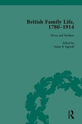 British Family Life, 1780-1914