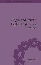 Angels and Belief in England, 1480-1700