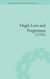 Hegel, Love and Forgiveness