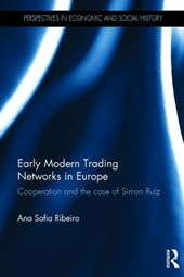 Early Modern Trading Networks in Europe