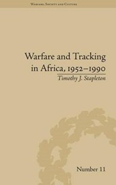 Warfare and Tracking in Africa, 1952-1990