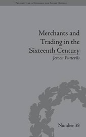 Merchants and Trading in the Sixteenth Century