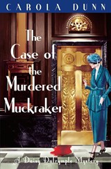 The Case of the Murdered Muckraker | Carola Dunn |