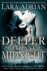 Deeper Than Midnight | Lara Adrian |