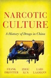 Narcotic Culture