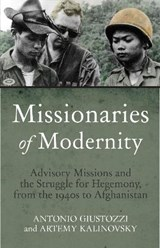 Missionaries of Modernity | Antonio Giustozzi |