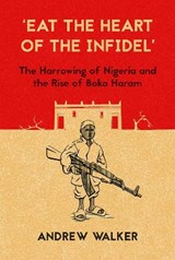 'Eat the Heart of the Infidel' | Andrew Walker |
