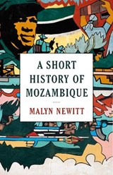 Short History of Mozambique | Malyn Newitt |