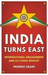 India Turns East