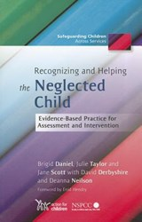 Recognizing and Helping the Neglected Child | Brigid Daniel |