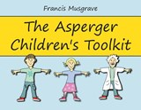 The Asperger Children's Toolkit | Francis Musgrave |