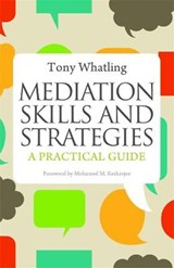 Mediation Skills and Strategies | Tony Whatling |