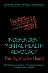 Independent Mental Health Advocacy - The Right to Be Heard | Karen Newbigging |