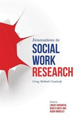 Innovations in Social Work Research | HARDWICK,  Louise |