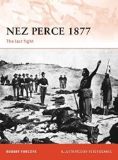 Nez Perce | Robert Forczyk & Peter Dennis |