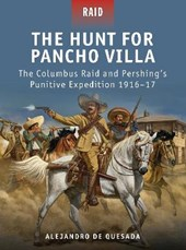The Hunt for Pancho Villa | Alejandro M. De Quesada |