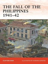 The Fall of the Philippines 1941-42 | Clayton Chun |
