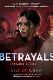 Strange Angels: Betrayals