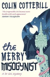 The Merry Misogynist | Colin Cotterill |