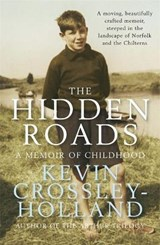 The Hidden Roads | Kevin Crossley-Holland |