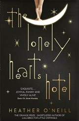 Lonely Hearts Hotel | Heather Oneill |