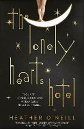 The Lonely Hearts Hotel | Heather O'neill |