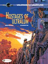 Hostages of Ultralum | Pierre Christin |