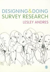 Designing & Doing Survey Research | Lesley Andres |