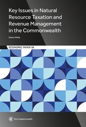 Key Issues in Natural Resource Taxation and Revenue Management in the Commonwealth | Daniel Wilde |