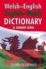 Welsh - English, English - Welsh Dictionary | D Geraint Lewis |