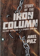 The Story of the Iron Column | Abel Paz |