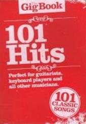 The Gig Book 101 Hits Melody Lyrics Chords Book