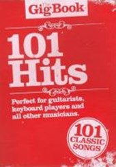 The Gig Book 101 Hits Melody Lyrics Chords Book |  |