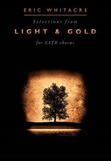 Selections From Light and Gold For SATB Chorus | auteur onbekend |