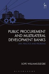 Public Procurement and Multilateral Development Banks | Sope Williams-elegbe |