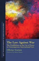 Law Against War | Olivier Corten |