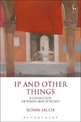 IP and Other Things | Robin Jacob |