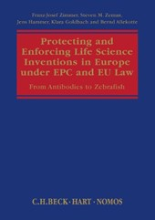 Protecting and Enforcing Life Science Inventions in Europe Under EPC and EU Law