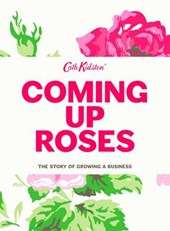 Coming Up Roses: Cath Kidston Autobiography