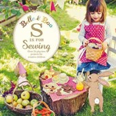 Belle & Boo S is for Sewing