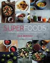Superfoods | Julie Montagu |
